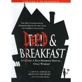 Jeremy Sisto Dead & Breakfast Unrated & Outrageous Dead And Breakfast Unrated And Outrageous