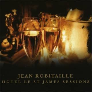 Jean Robitaille Jean Robitaille Hotel Le St James Sessions