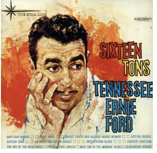 Tennessee Ernie Ford Sixteen Tons & Other Favorites