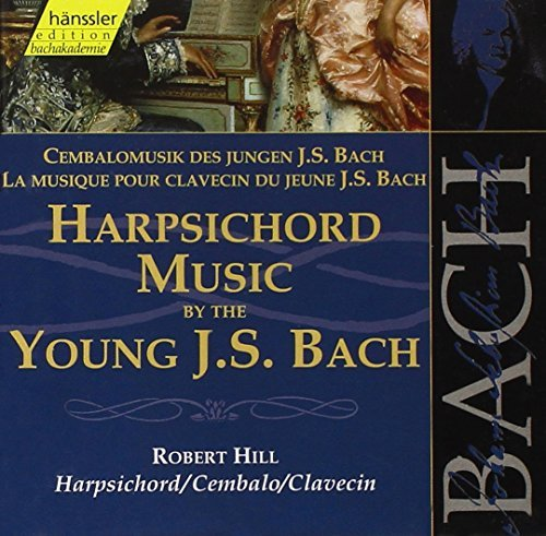 J.S. Bach Harpsichord Music By The Young J.S. Bach Vol. 1