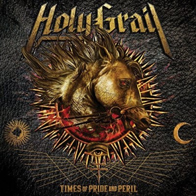 Holy Grail Times Of Pride & Peril