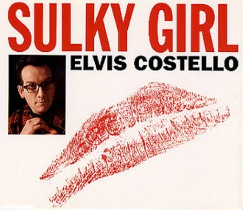 Elvis Costello Sulky Girl + 2
