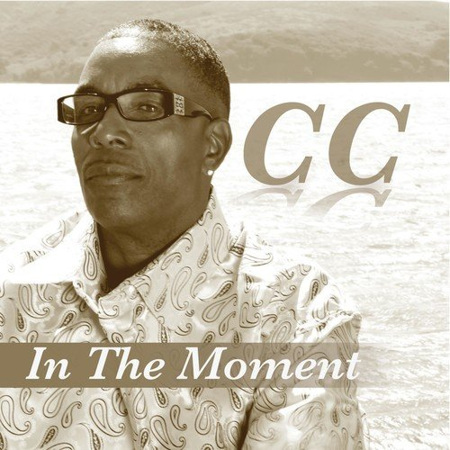 C.C. In The Moment