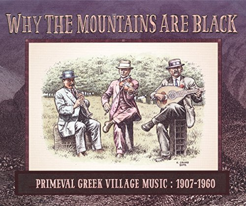 Why The Mountains Are Black Primeval Greek Village Music 1907 1960 2lp