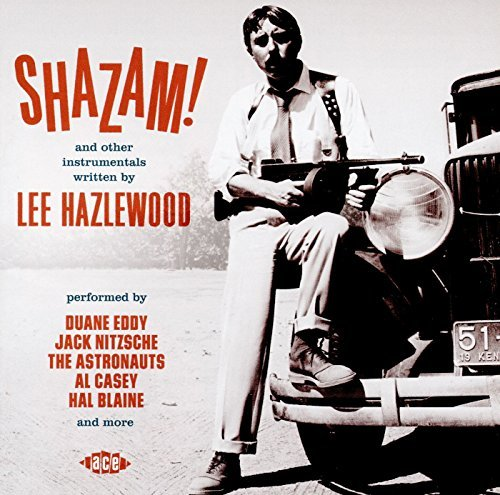Shazam! And Other Instrumentals Written By Lee Hazlewood Shazam! And Other Instrumentals Written By Lee Hazlewood Import Gbr