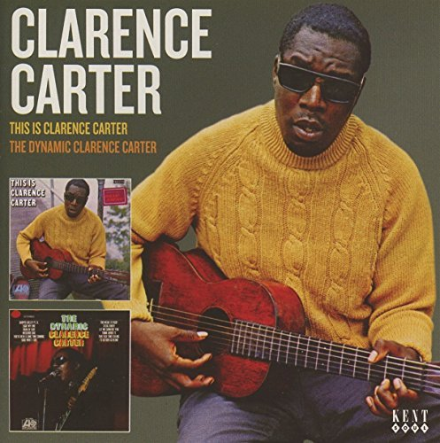 Clarence Carter This Is Clarence Carter Dynamic Clarence Carter