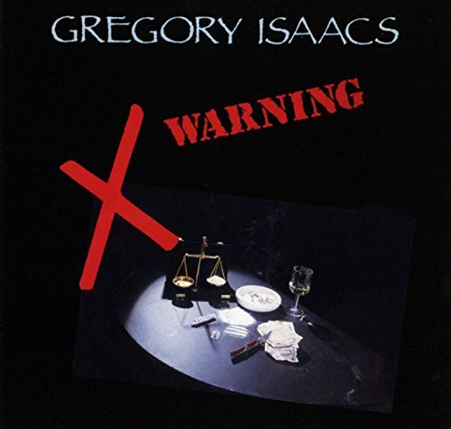 Gregory Isaacs Warning