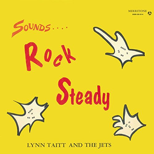 Lyn & Jets Taitt Sounds Rock Steady