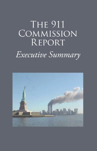 9 11 Commission The 9 11 Commission Report Executive Summary