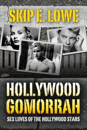 Skip E. Lowe Hollywood Gomorrah