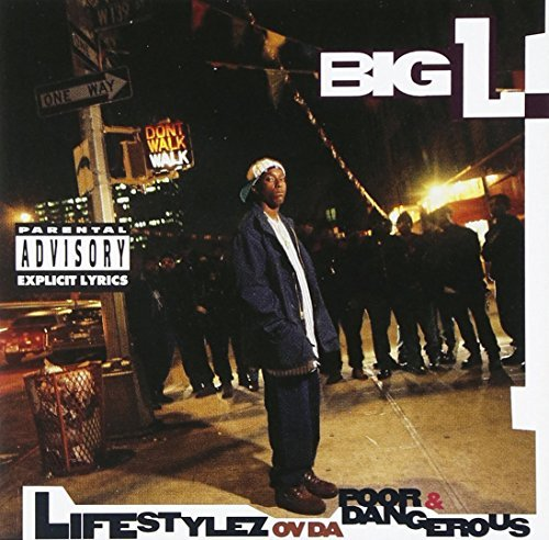 Big L Lifestylez Of Da Poor & Danger