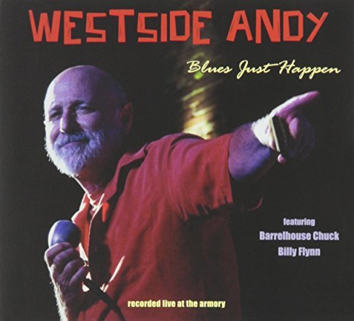 Westside Andy Blues Just Happen