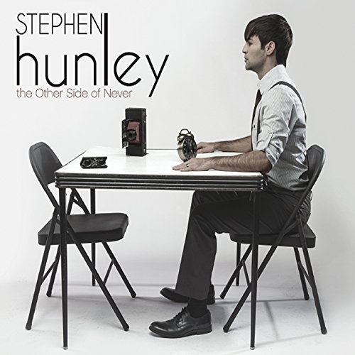 Stephen Hunley Other Side Of Never