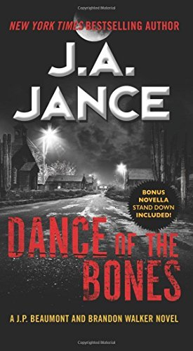 J. A. Jance Dance Of The Bones A J. P. Beaumont And Brandon Walker Novel