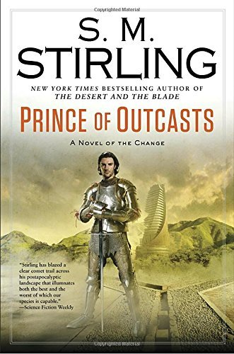 S. M. Stirling Prince Of Outcasts