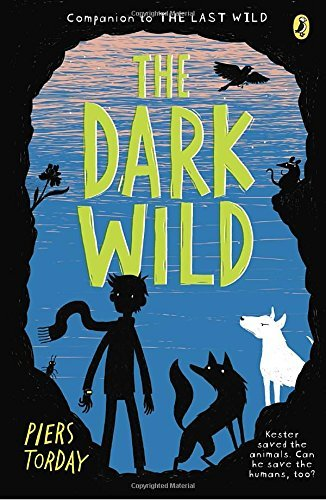 Piers Torday The Dark Wild
