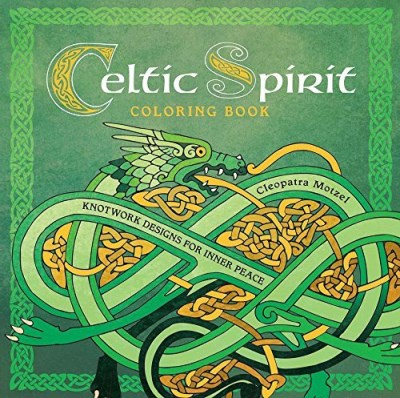Cleopatra Motzel Celtic Spirit Coloring Book Knotwork Designs For Inner Peace
