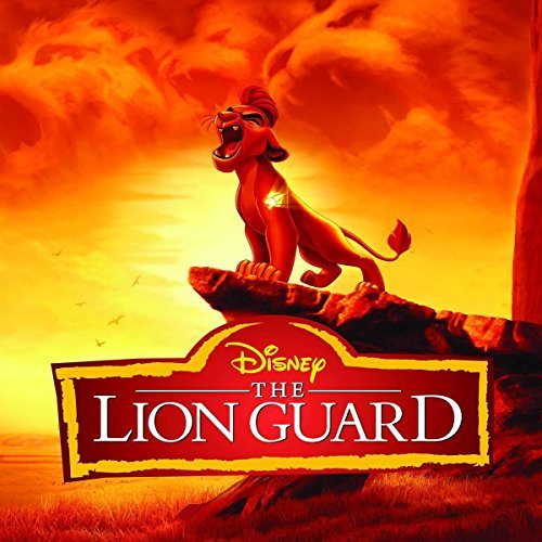 Lion Guard (music From The Tv Series) Soundtrack