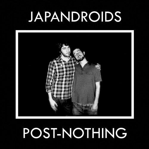 Japandroids Post Nothing
