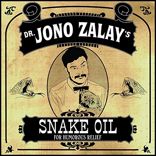 Jono Zalay Snake Oil Explicit Version