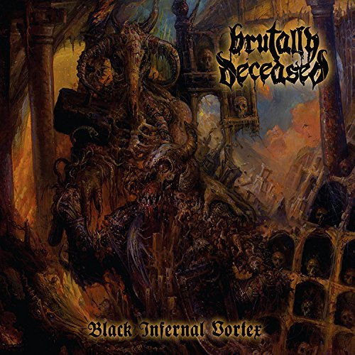 Brutally Deceased Black Infernal Vortex