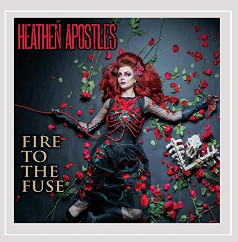 Heathen Apostles Fire To The Fuse