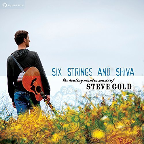Steve Gold Six Strings & Shiva