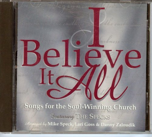 The Specks I Believe It All Songs For The Soul Winning Church