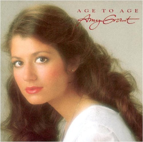 Amy Grant Age To Age