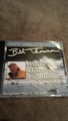 Bill Thomson Tim Janis Maine Storyteller Bill Thomson Maine's Haunted Li