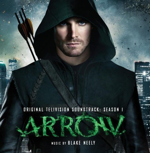 Arrow Original Television Soundtrack Season 1