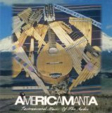 Americamanta Instrumental Music Of The Andes