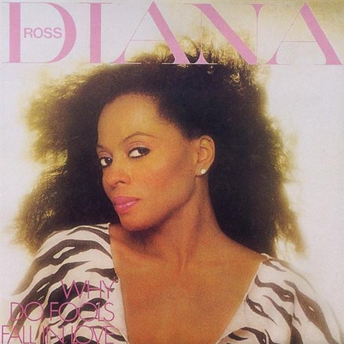 Diana Ross Why Do Fools Fall In Love