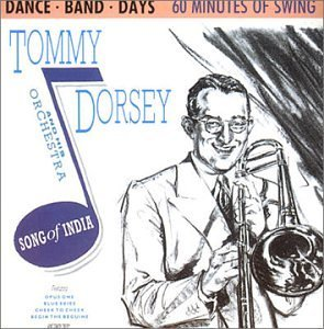 Tommy Dorsey Song Of India