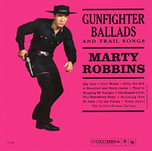 Marty Robbins Gunfighter Ballads & Trail Son