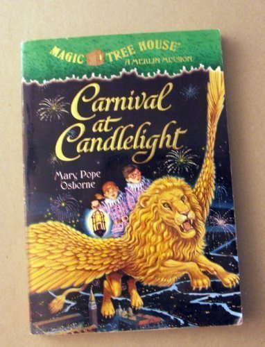 Mary Pope Osborne Carnival At Candlelight Magic Tree House #33