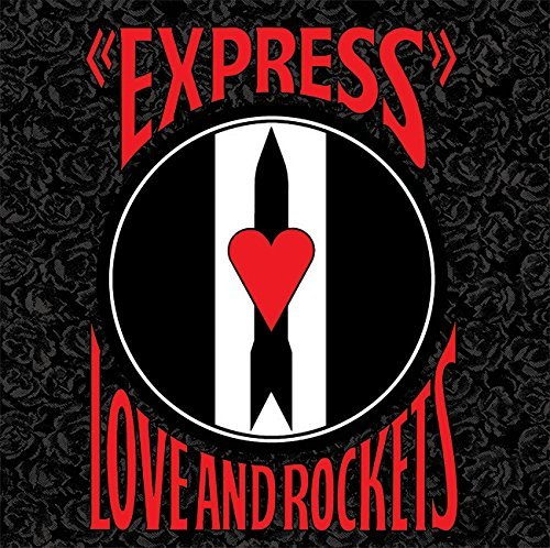 Love & Rockets Express Lp