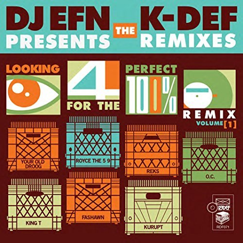 K Def & Dj Efn Looking For The Perfect Remix
