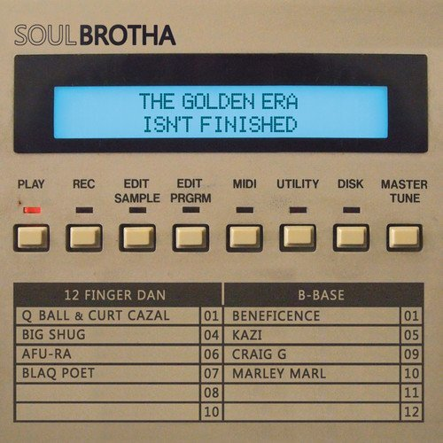Soulbrotha 12 Finger Dan & B Golden Era Isn't Finished