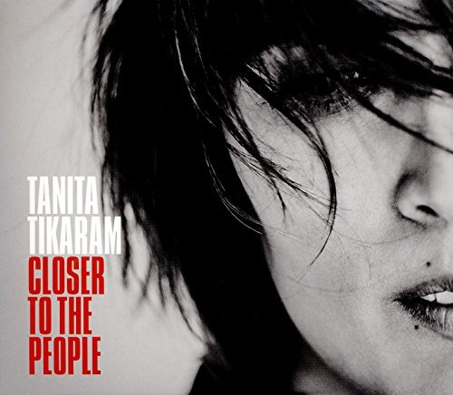 Tanita Tikaram Closer To The People