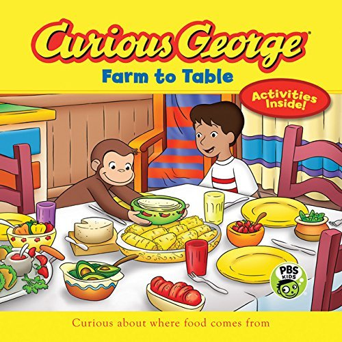 H. A. Rey Curious George Farm To Table