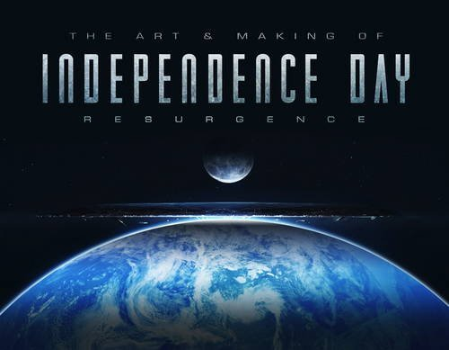 Simon Ward The Art And Making Of Independence Day Resurgence