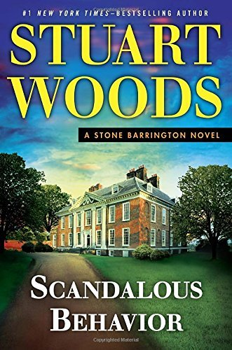 Stuart Woods Scandalous Behavior