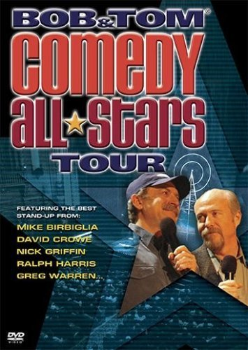 Bob & Tom Comedy All Stars Tou Bob & Tom Comedy All Stars Tou Ws Nr