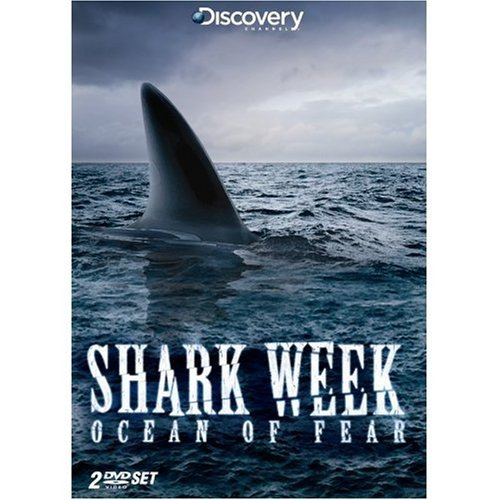 Shark Week Ocean Of Fear Shark Week Ocean Of Fear Discovery Channel