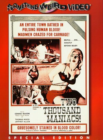 Two Thousand Maniacs Mason Wood Allen Nr Spec. Ed.
