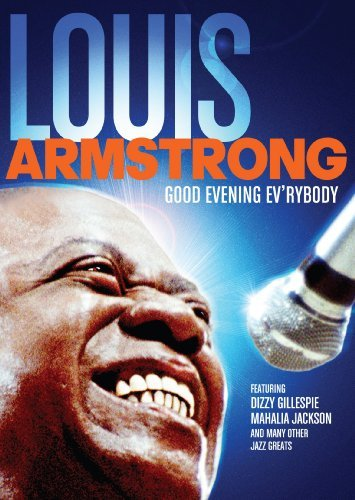 Louis Armstrong Good Evening Ev'rybody Ws Nr