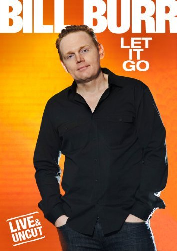 Bill Burr Let It Go Ws Nr