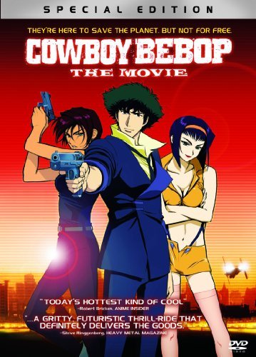 Cowboy Bebop The Movie Cowboy Bebop The Movie Ws R