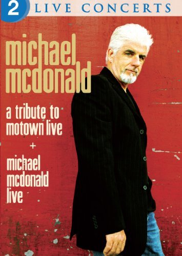 Michael Mcdonald Live Tribute To Motown Live Ws Nr